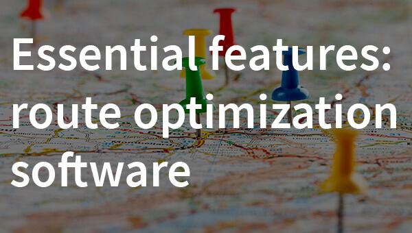 Essential Features Route Optimization